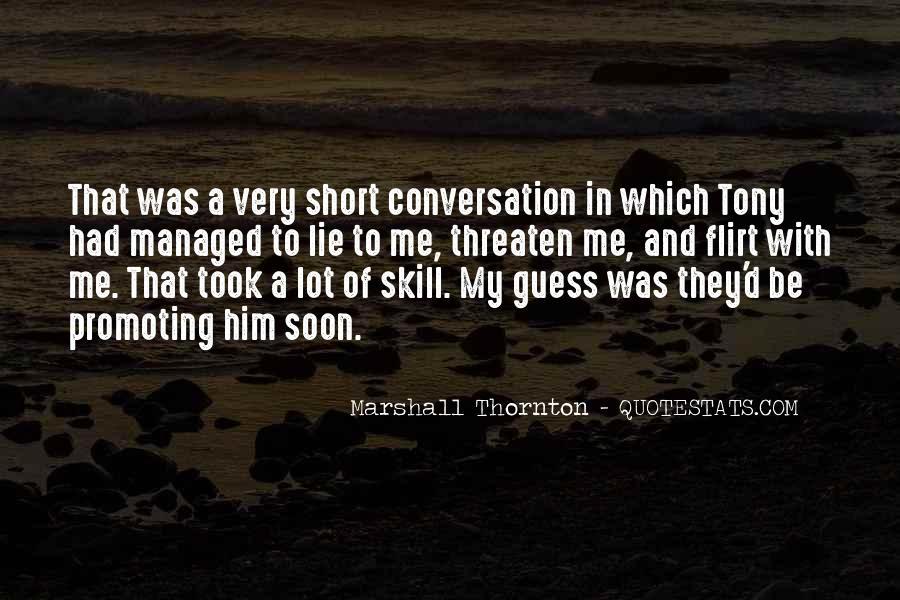 Marshall Thornton Quotes #1068540