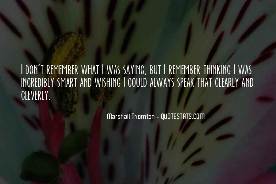 Marshall Thornton Quotes #1141208