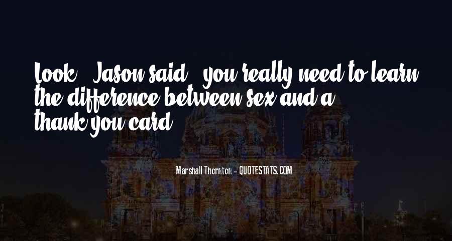 Marshall Thornton Quotes #1210286