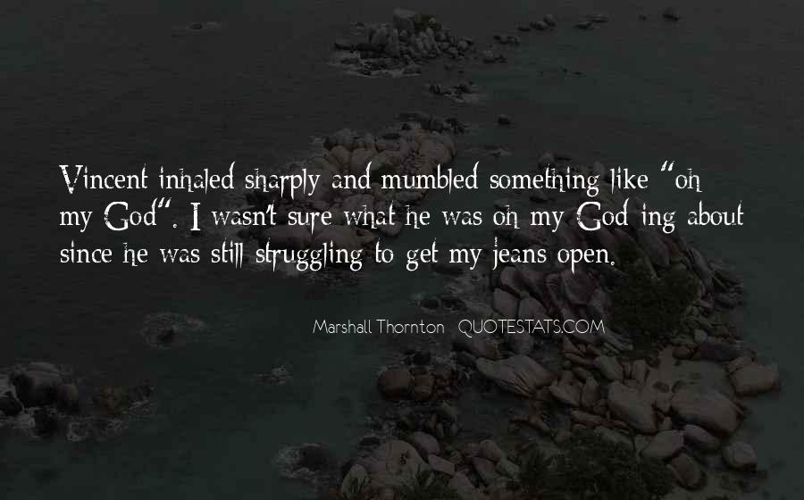 Marshall Thornton Quotes #1224748