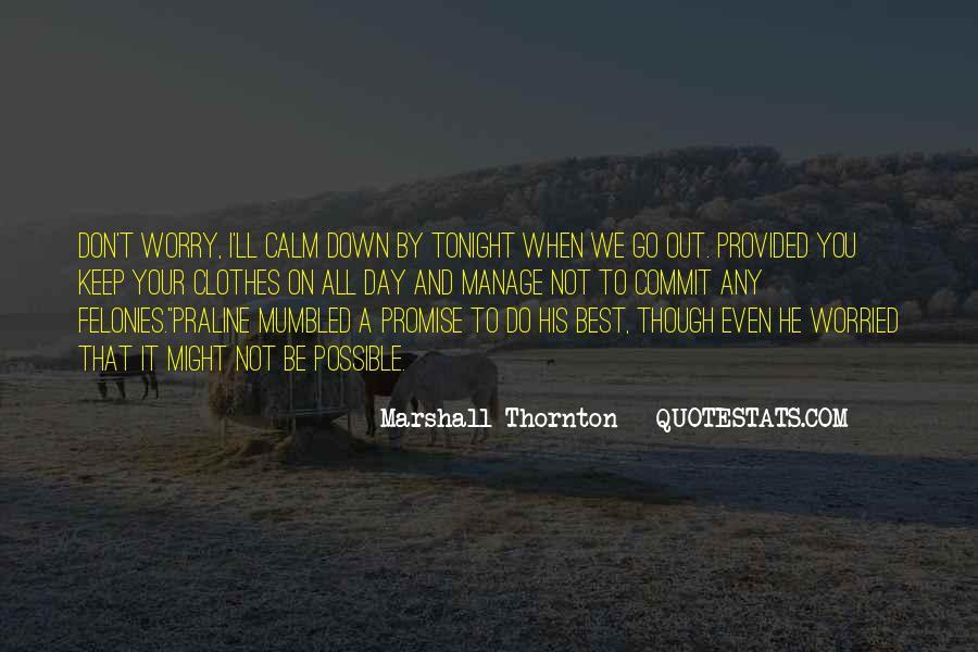 Marshall Thornton Quotes #1235645