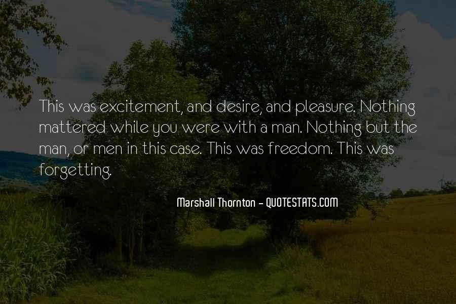 Marshall Thornton Quotes #1325948