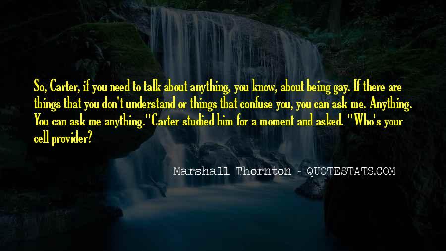 Marshall Thornton Quotes #1358371