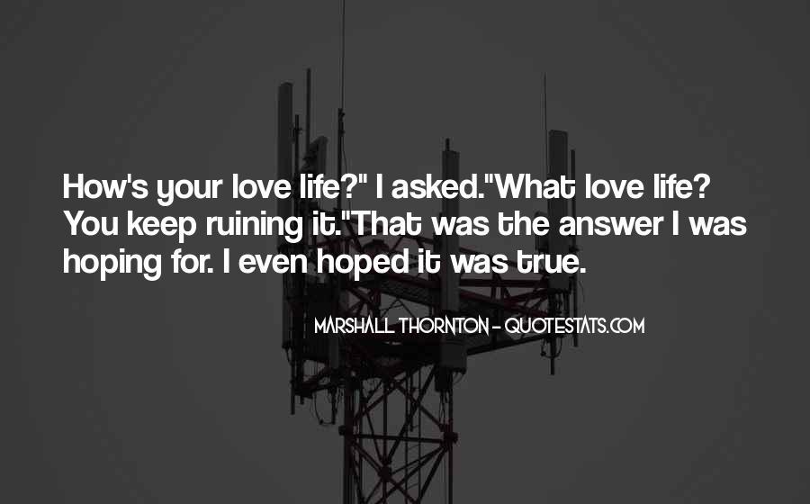 Marshall Thornton Quotes #1359710