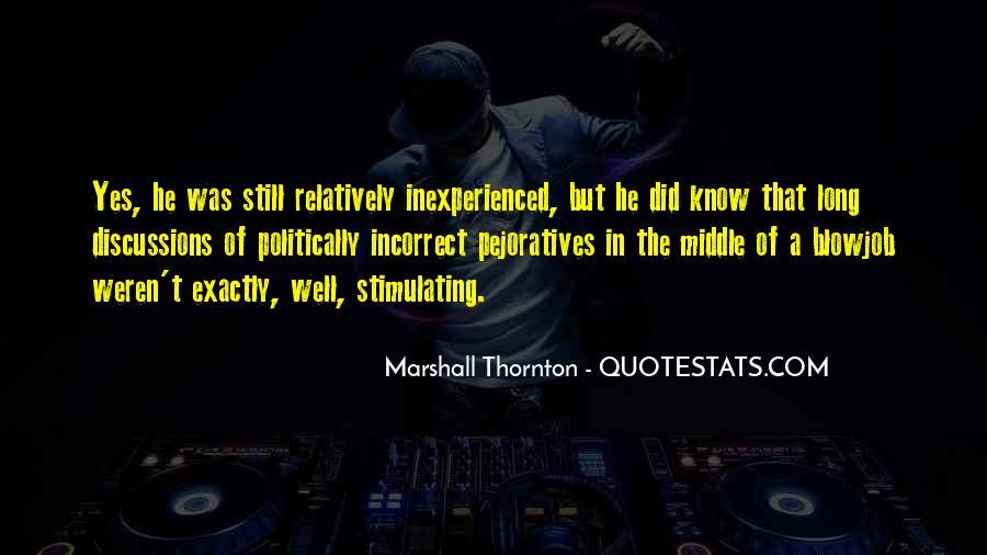 Marshall Thornton Quotes #1475677