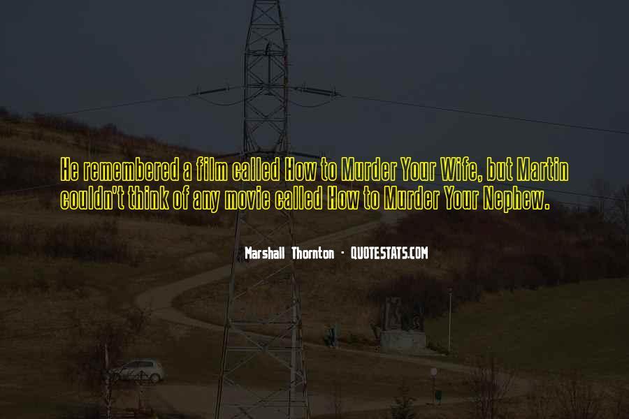 Marshall Thornton Quotes #1512921
