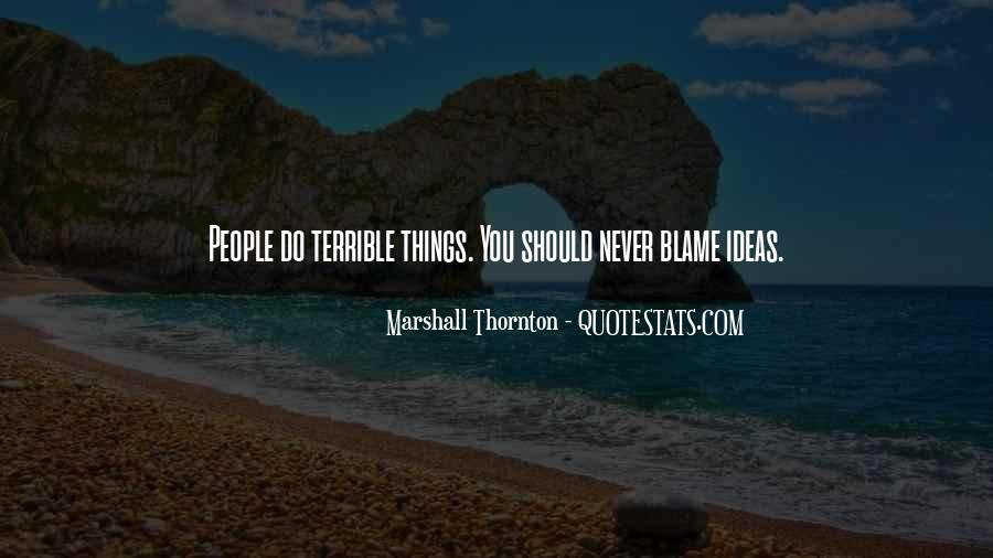 Marshall Thornton Quotes #1660290