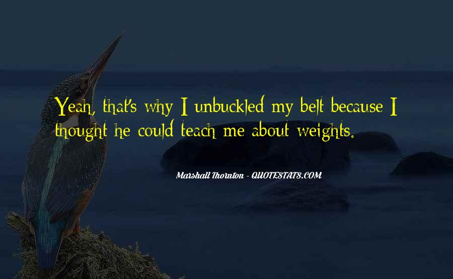 Marshall Thornton Quotes #1860495