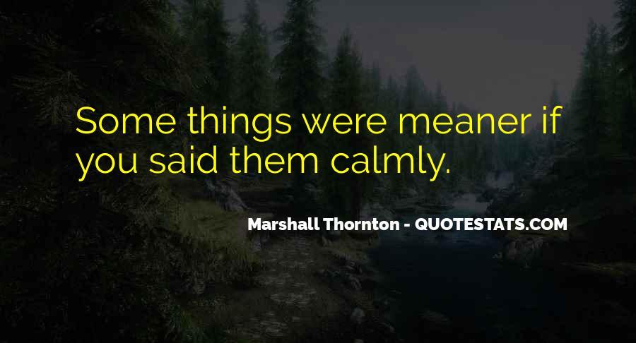 Marshall Thornton Quotes #187673