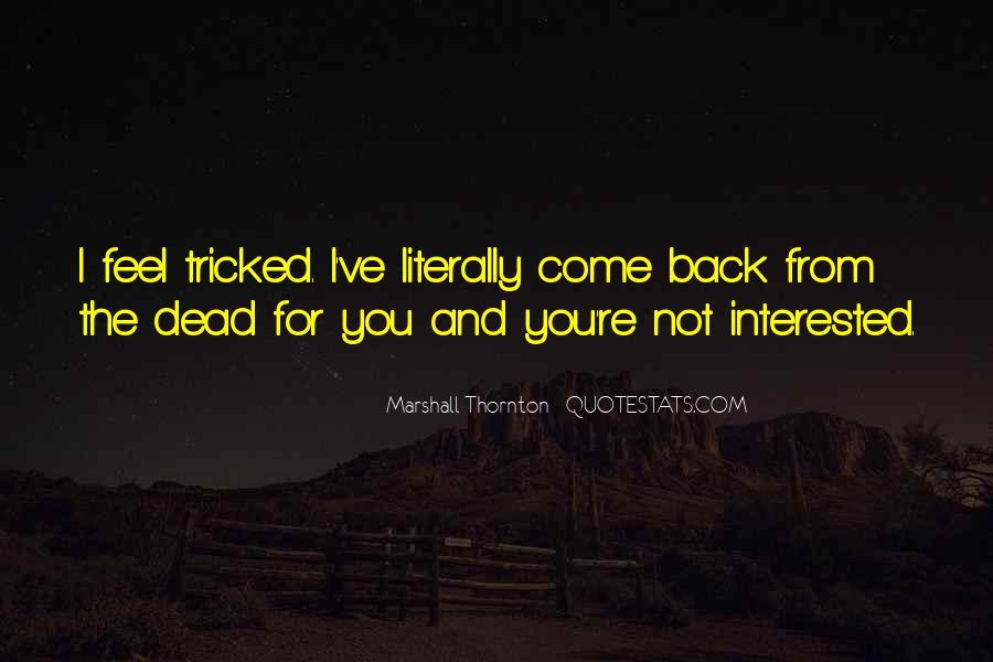 Marshall Thornton Quotes #235771