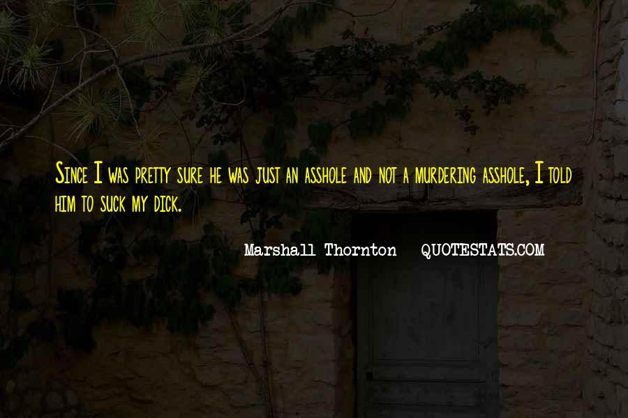 Marshall Thornton Quotes #246695