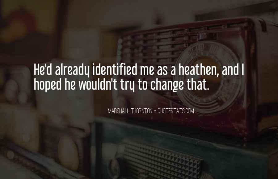 Marshall Thornton Quotes #24998