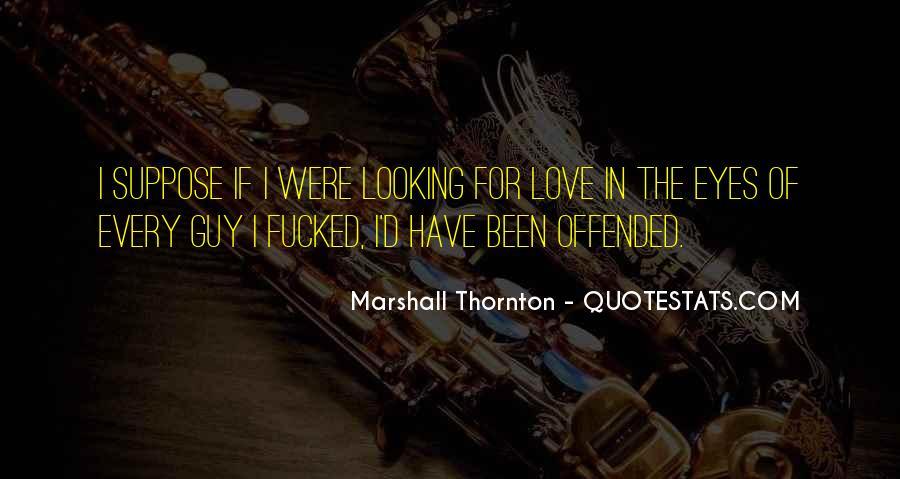 Marshall Thornton Quotes #345515