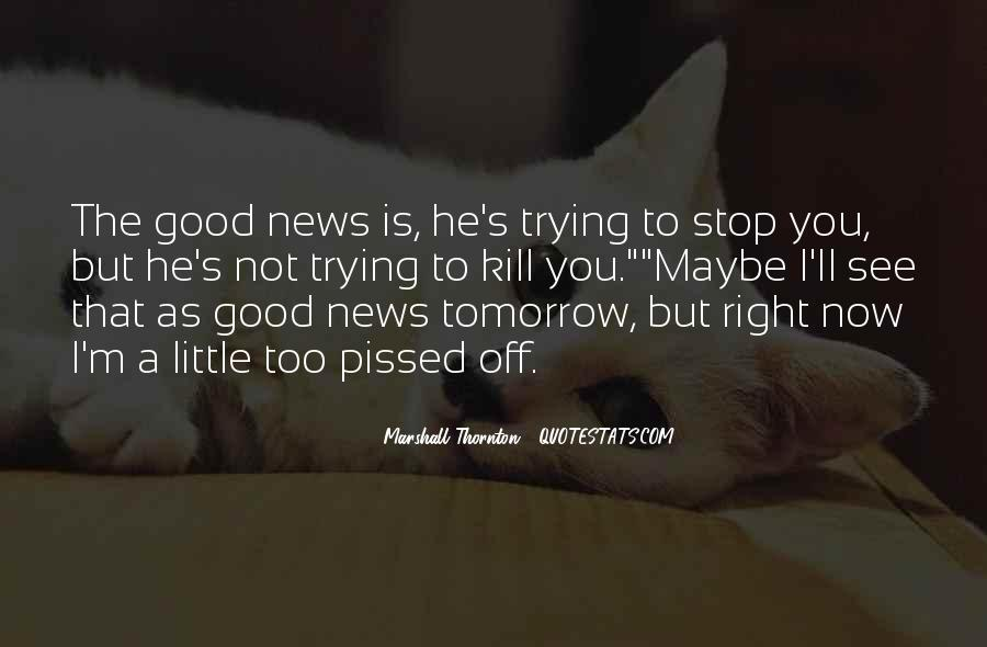 Marshall Thornton Quotes #376408