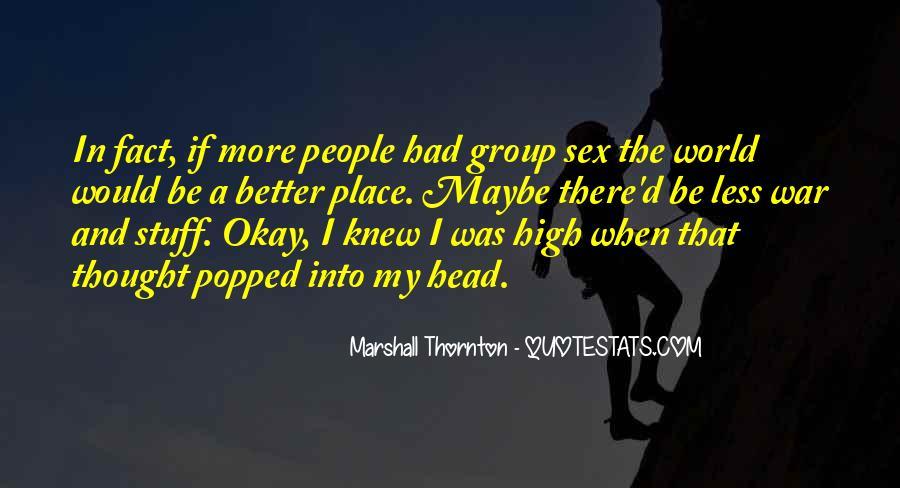 Marshall Thornton Quotes #437011