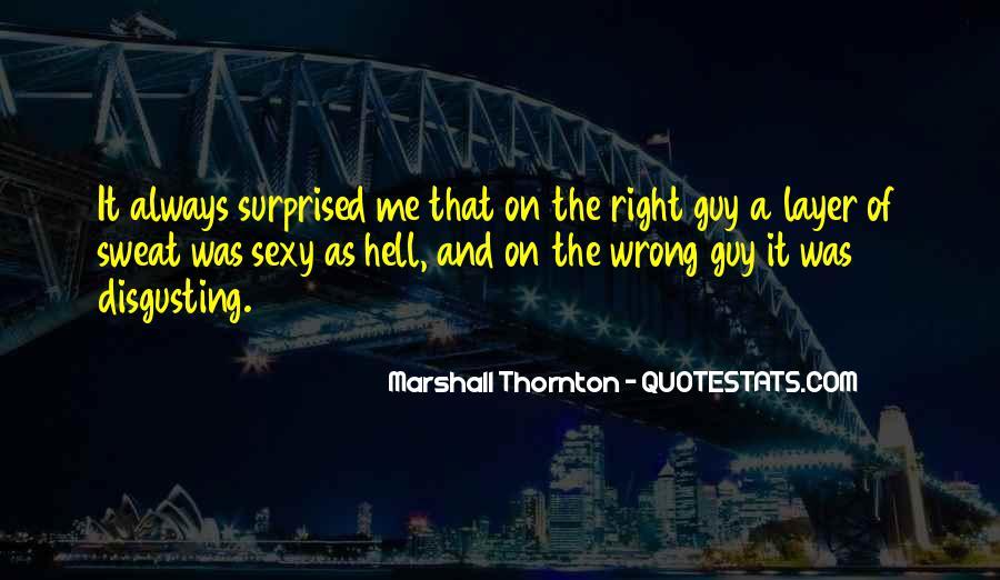Marshall Thornton Quotes #457317