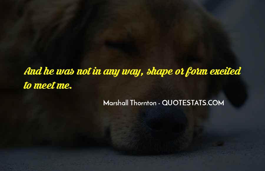 Marshall Thornton Quotes #56785