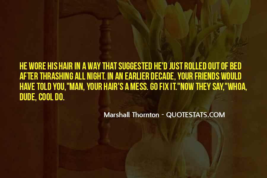 Marshall Thornton Quotes #61009