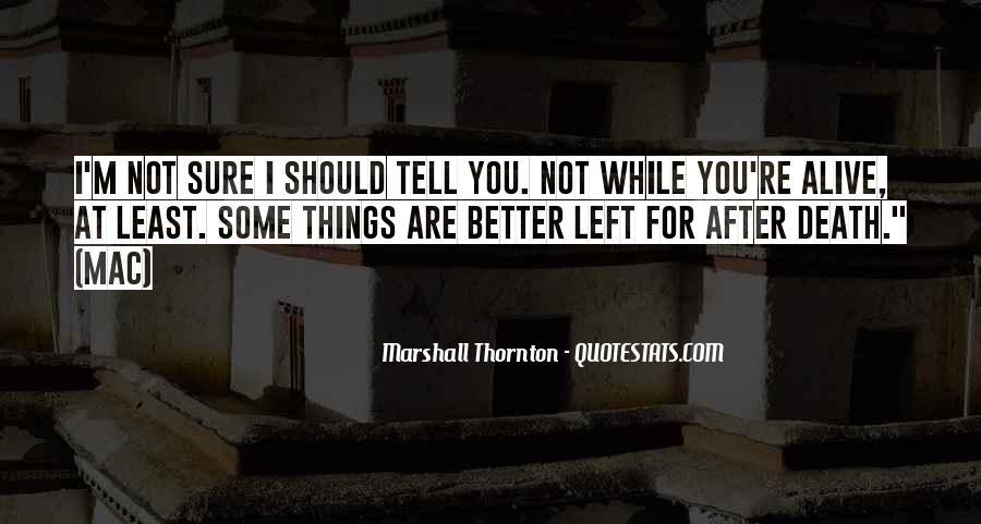 Marshall Thornton Quotes #610632