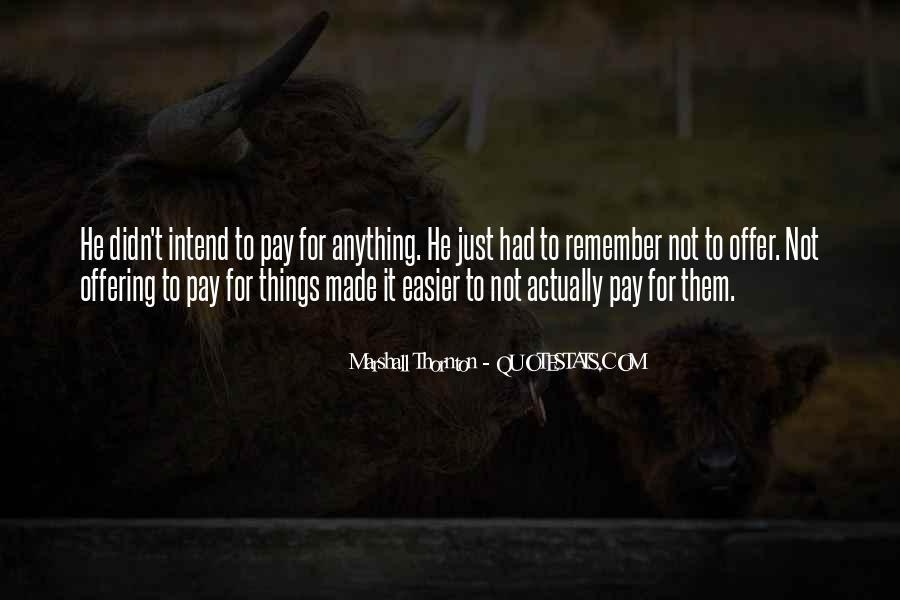 Marshall Thornton Quotes #628954
