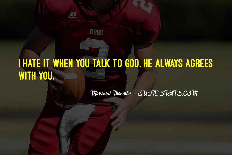 Marshall Thornton Quotes #737089
