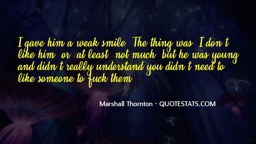 Marshall Thornton Quotes #857461