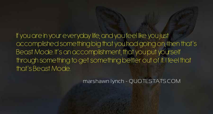 Marshawn Lynch Quotes #1154594