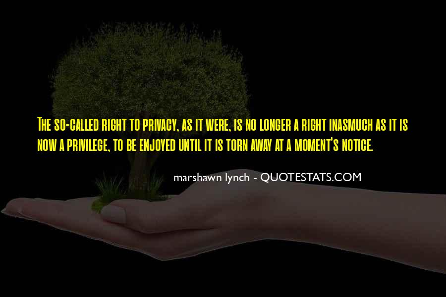 Marshawn Lynch Quotes #1720028