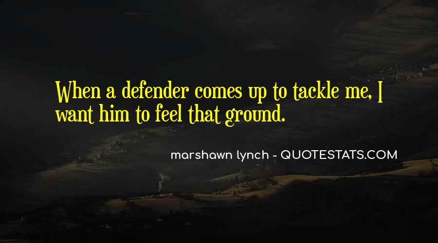Marshawn Lynch Quotes #28334