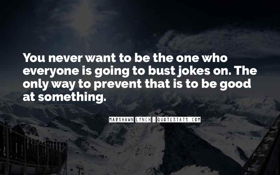Marshawn Lynch Quotes #506957
