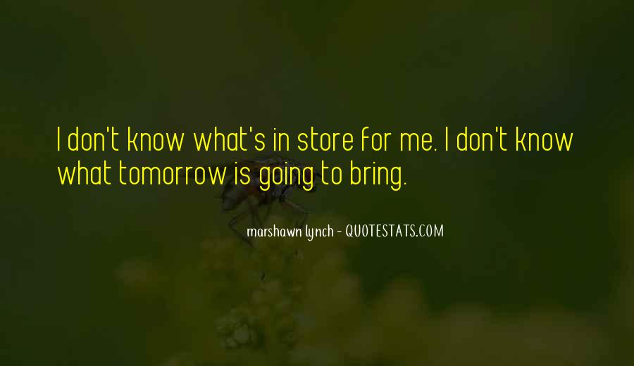 Marshawn Lynch Quotes #512932