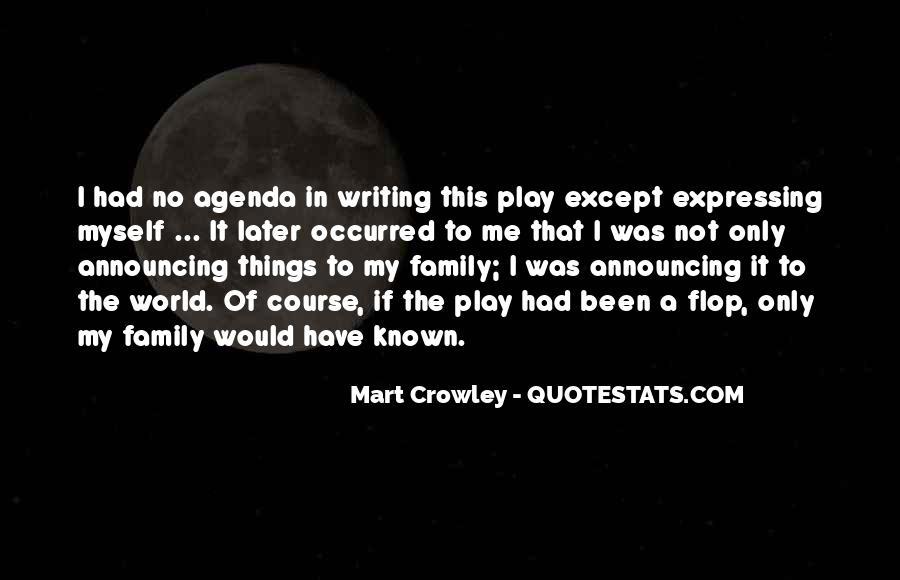 Mart Crowley Quotes #402312