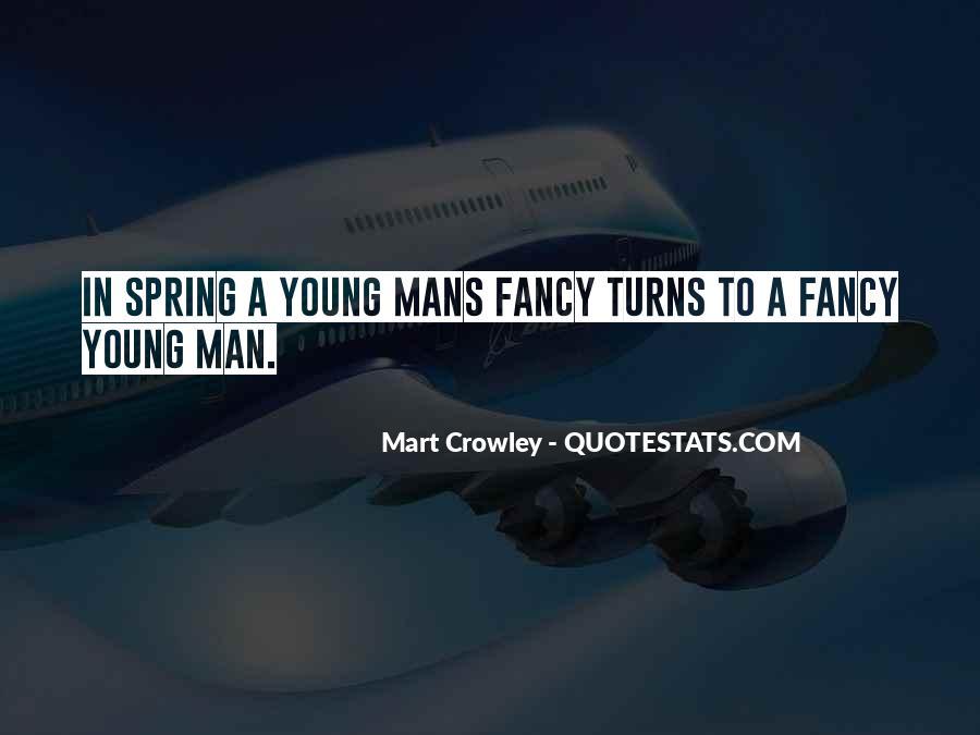 Mart Crowley Quotes #90032