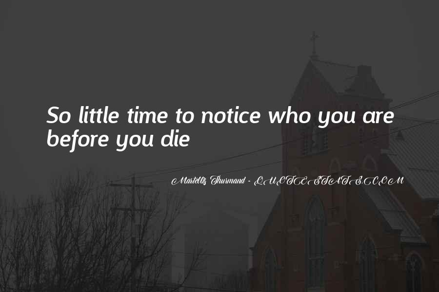 Martellis Thurmand Quotes #1196572