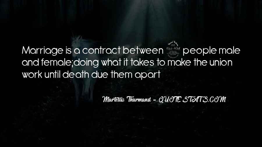 Martellis Thurmand Quotes #1394570