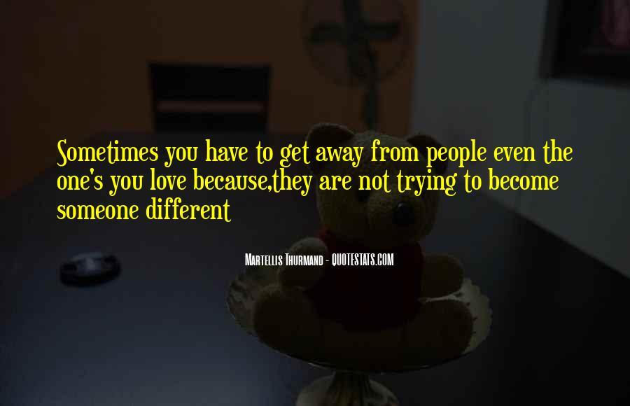 Martellis Thurmand Quotes #413307