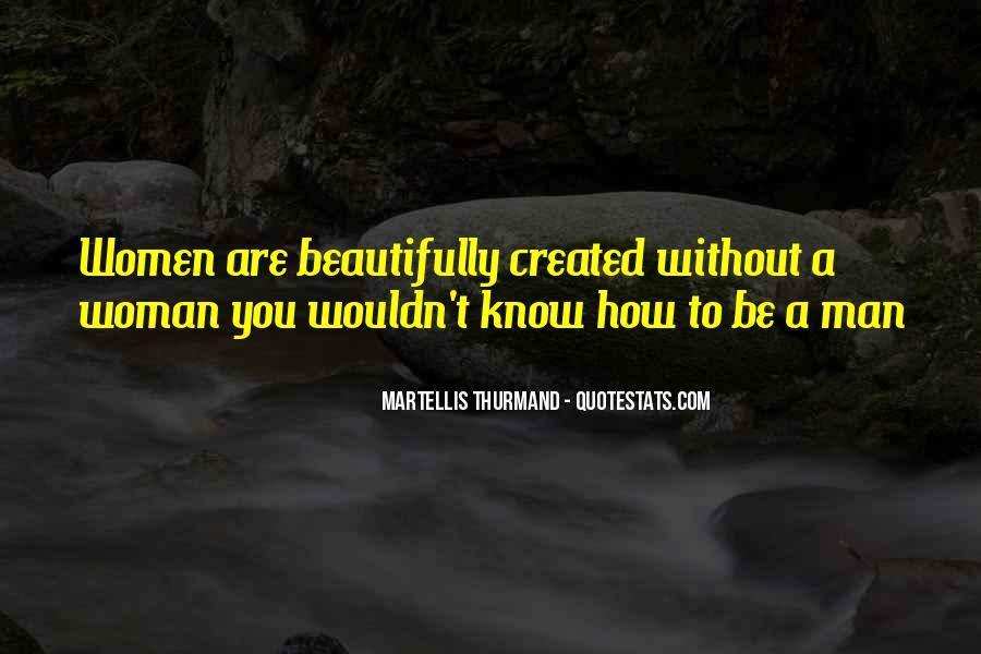 Martellis Thurmand Quotes #52479