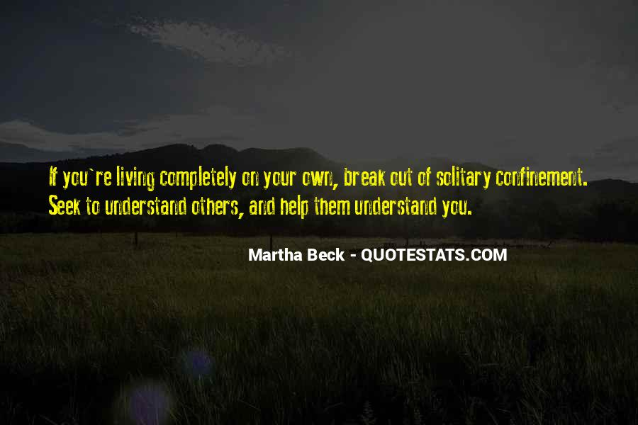 Martha Beck Quotes #1050394