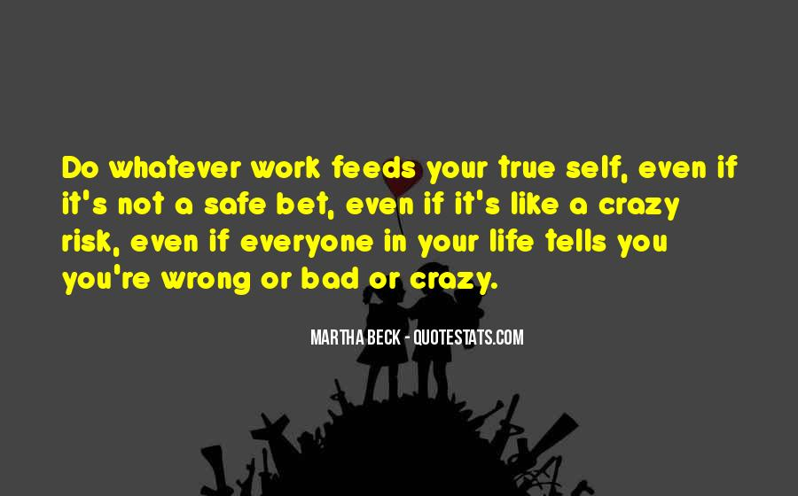 Martha Beck Quotes #1125938