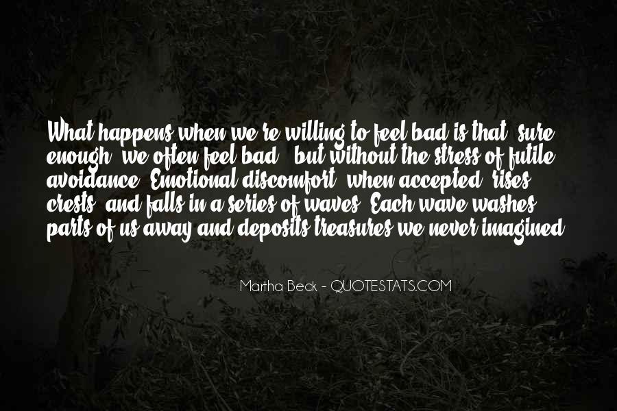Martha Beck Quotes #1399615