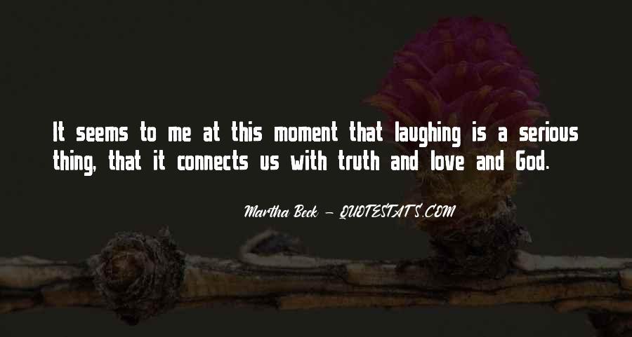 Martha Beck Quotes #1444749
