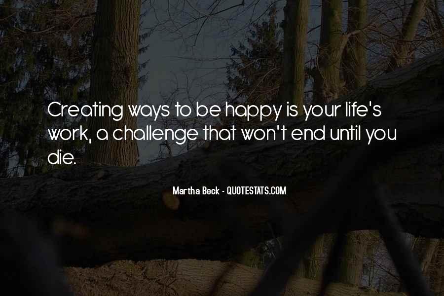 Martha Beck Quotes #1471067