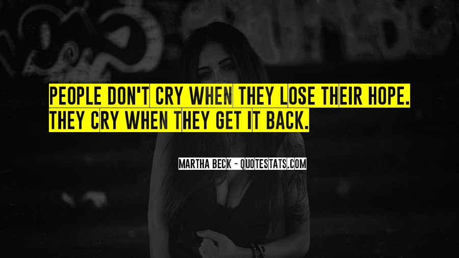 Martha Beck Quotes #1526962