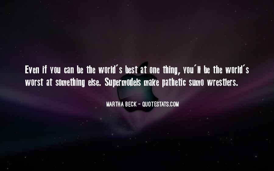 Martha Beck Quotes #1757237