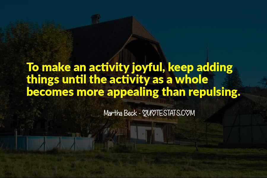 Martha Beck Quotes #1794392