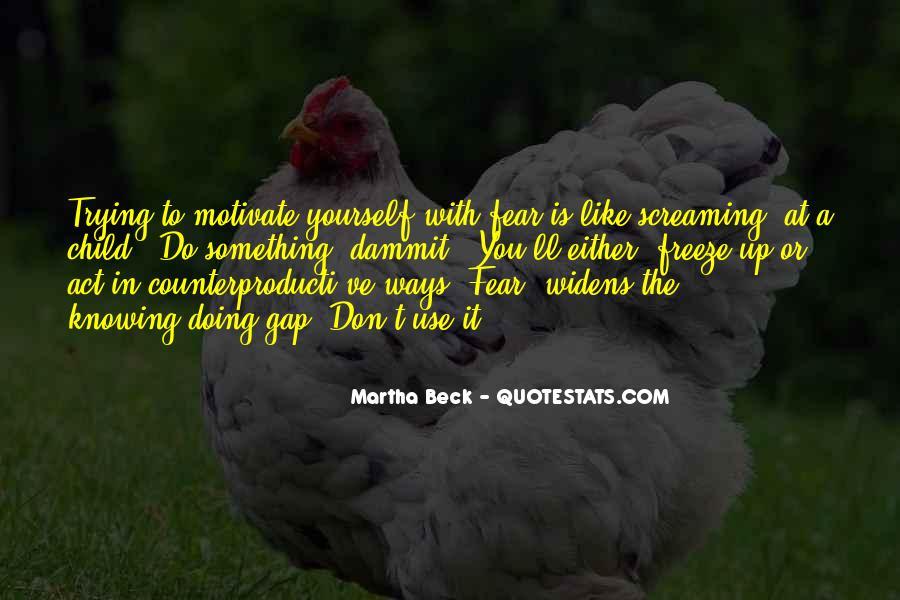 Martha Beck Quotes #1839192