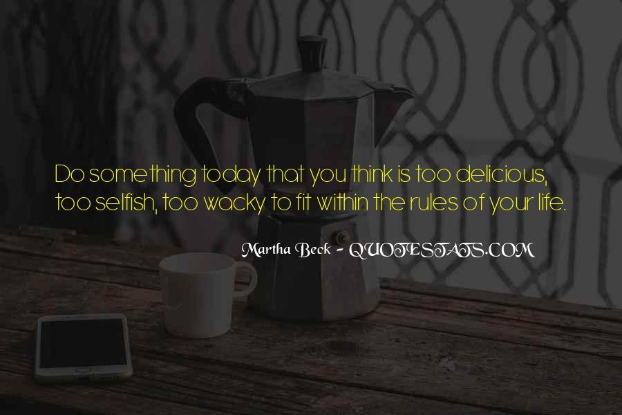 Martha Beck Quotes #258680