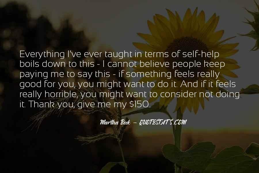 Martha Beck Quotes #512699