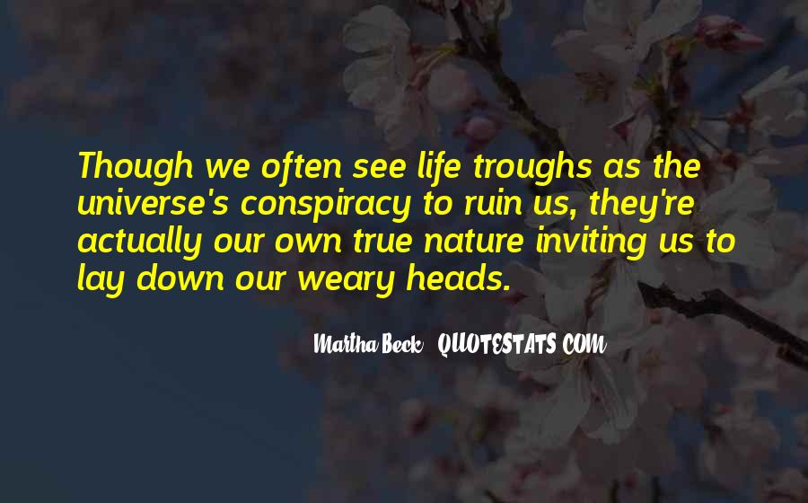 Martha Beck Quotes #857758