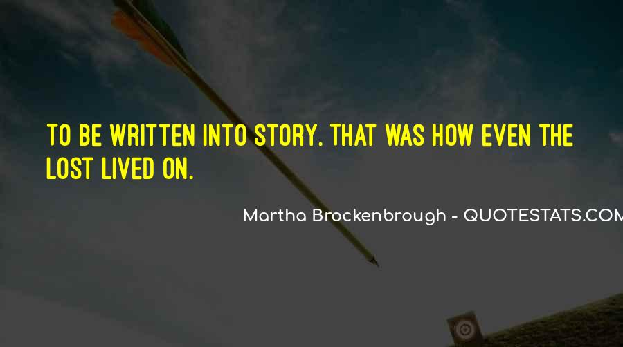 Martha Brockenbrough Quotes #1663492